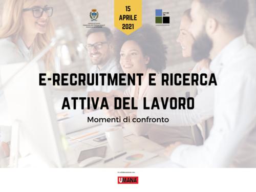 E-recruitment e ricerca attiva del lavoro_15 aprile 2021